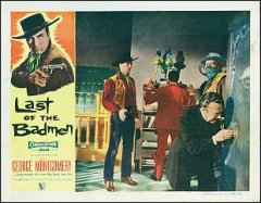 Last of the Badman George Montgomery 1957